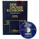 Der Grosse Eichborn. Wirtschaftswörterbuch Deutsch - Englisch / Englisch - Deutsch. Einzelversion. CD-ROM für Windows 98/NT 4,0/2000/XP: Wirtschaft, Recht, Verwaltung, Politik, Verkehr, Kommunikation