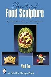 The Art of Food Sculpture: Designs & Techniques