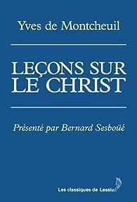 Leçons sur le Christ par  Yves de Montcheuil