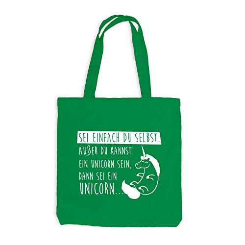 Jutebeutel - Unicorn - Sei einfach du selbst außer du kannst... Einhorn - Fun Style Kellygrün