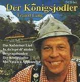 Songtexte von Franzl Lang - Der Königsjodler