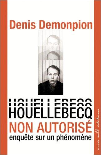 Houellebecq non autorisé : Enquête sur un phénomène