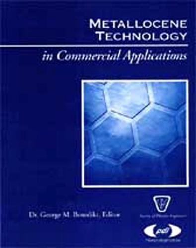 Metallocene Technology in Commercial Applications (Plastics Design Library)