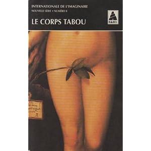 Internationale de l'imaginaire, tome 8 : Le Corps tabou