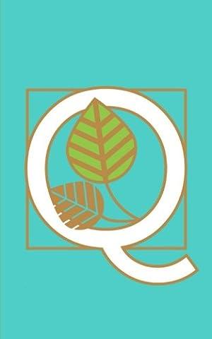 Q: Monogram Initial Letter