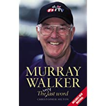 Murray Walker. The Very Last Word