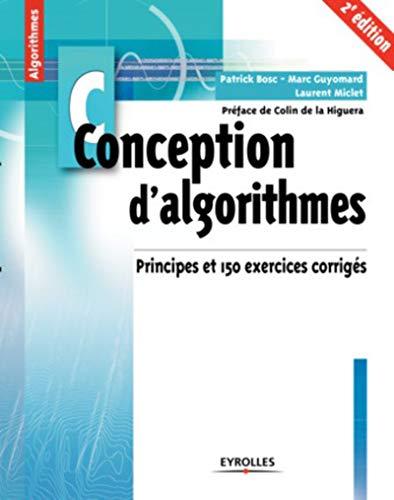 Conception d'algorithmes: Principes et 150 exercices corrigés par Marc Guyomard