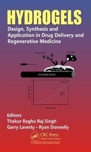 Hydrogels: Design, Synthesis and Application in Drug