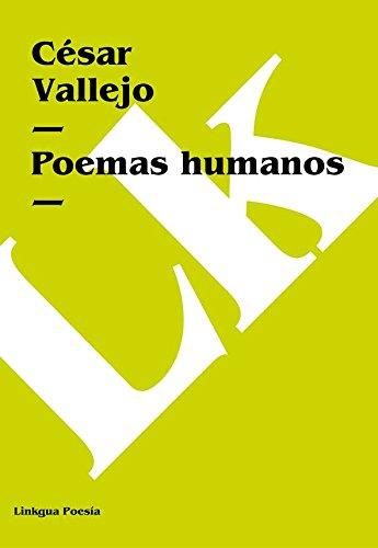 Poemas humanos (Poesia) por César Vallejo
