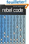 Rebel Code:[The Inside Story of Linux...