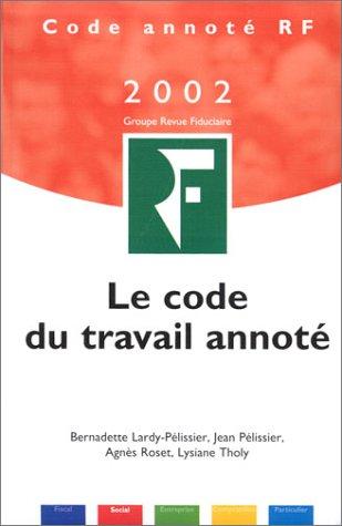 le code du travail annoté - 2002