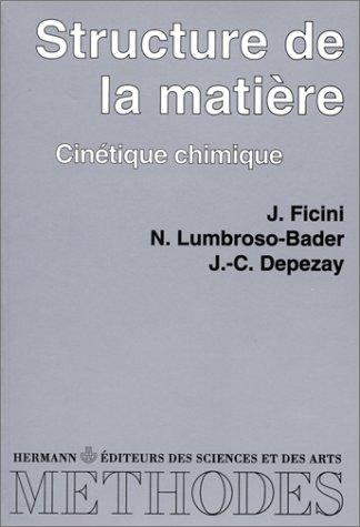 Elément de chimie physique. Structure de la matière - Cinétique chimique, tome 1 - Premier cycle