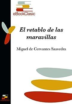 El Retablo De Las Maravillas por Miguel De Cervantes Saavedra Gratis