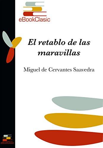 El retablo de las maravillas (Anotado) por Miguel de Cervantes Saavedra