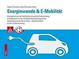 Energiewende - E-Mobilität: Vortragsreihe an der Technischen Universität Braunschweig