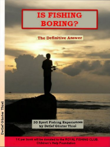 IS FISHING BORING? (English Edition)