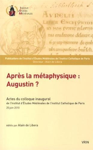 Après la métaphysique Augustin ?