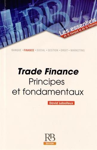 Trade Finance : Principes et fondamentaux