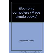 Electronic computers (Made simple books)