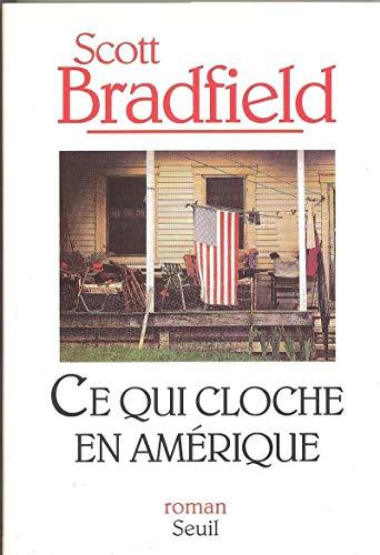 Ce qui cloche en Amérique par Scott Bradfield