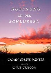 Hoffnung ist der Schlüssel (German Edition)