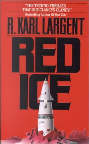red-ice-by-r-karl-largent-1999-06-03