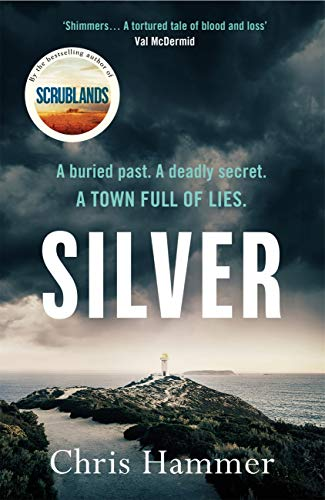 Silver: Sunday Times Crime Book of the Month by [Hammer, Chris]