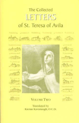 The Collected Letters of St. Teresa of Avila: 1578-1582, Volume 2 (English Edition)
