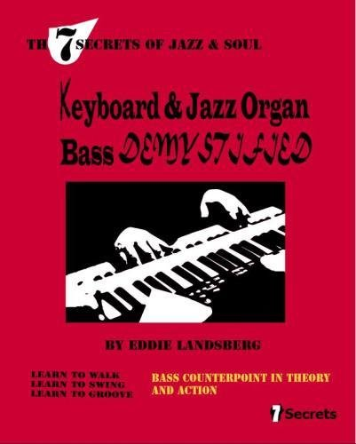 Keyboard and Jazz Organ Bass Demystified PDF Books