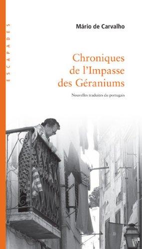 Chroniques de l'impasse des géraniums par Mario de Carvalho