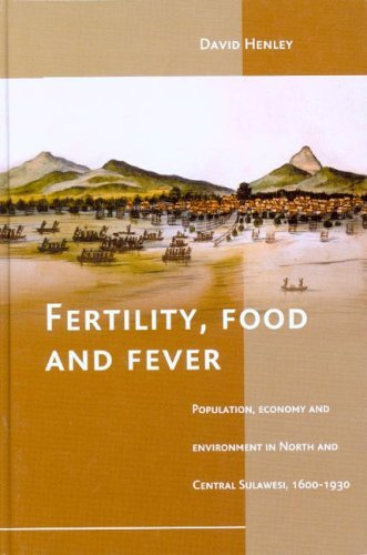 fertility-food-and-fever-population-economy-and-environment-in-north-and-central-sulawesi-1600-1930-