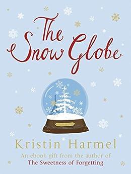 The Snow Globe (English Edition) par [Harmel, Kristin]