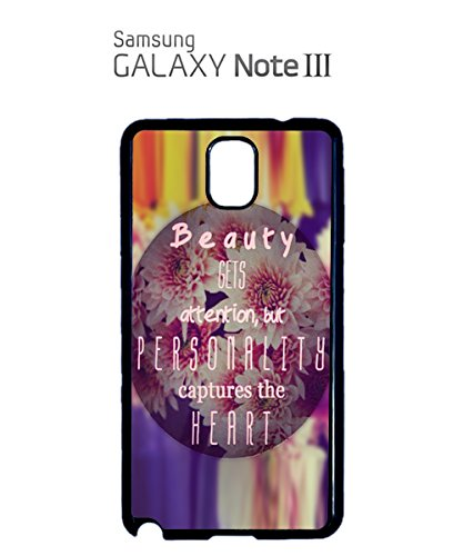 Beauty Gets Attention But Personality Captures The Heart Mobile Phone Case Samsung Note 3 White Noir