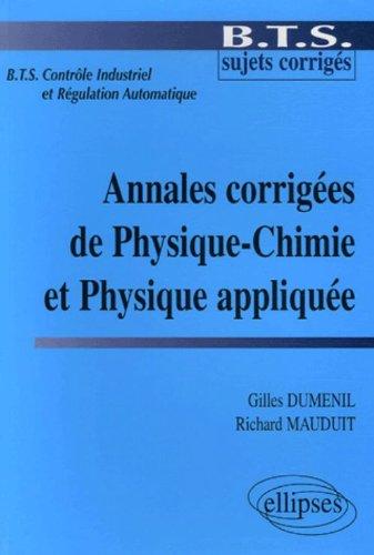 Annales corriges de Physique-Chimie et Physique applique BTS Contrle Industriel et Rgulation Automatique