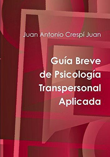 Guia Breve de Psicologia Transpersonal Aplicada