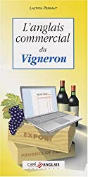 L'anglais commercial du vigneron (1CD audio)