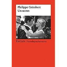Un secret: Roman. (Fremdsprachentexte) (Reclams Universal-Bibliothek)