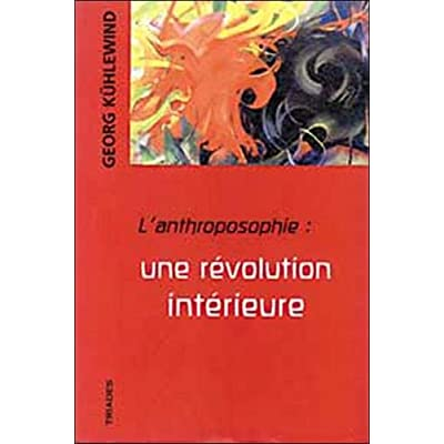 L'anthroposophie : une rÿ©volution intÿ©rieure