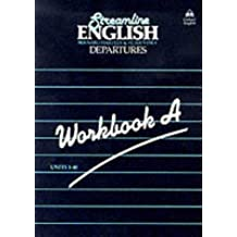Streamline English Departures: Departures: Workbook (A)