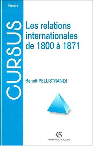 Les relations internationales de 1800  1871