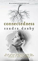 Connectedness (Identity Detective Book 2)