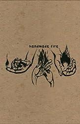 Handmade Fire (Mouthmark)