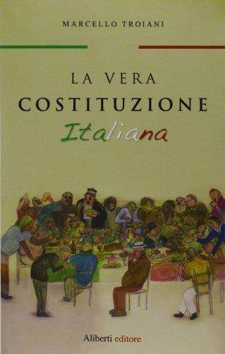 La vera Costituzione italiana