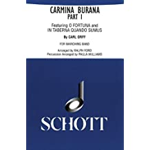 Carmina Burana Part I: For Marching Band - Score and Parts