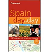 [ FROMMER'S SPAIN DAY BY DAY BY SCHLECHT, NEIL EDWARD](AUTHOR)PAPERBACK