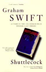 Shuttlecock by Graham Swift (1997-10-10)