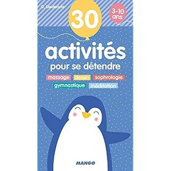 30 activités pour se détendre 3-10 ans
