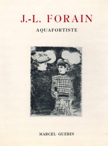 j-l-forain-aquafortiste-catalogue-raisonne-de-leuvre-grave-de-lartiste