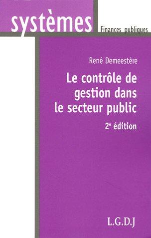 Le contrôle de gestion dans le secteur public par René Demeestère