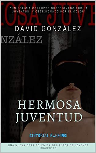 Hermosa Juventud de David González